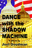 Dance with the Shadow Machine - paperback